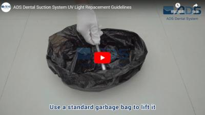 ADS Dental Suction System UV Light Repacement Guidelines